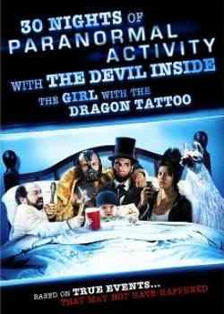 30 noches de actividad paranormal con el diablo adentro de la chica del dragón tatuado poster