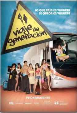 Viaje de Generacion poster